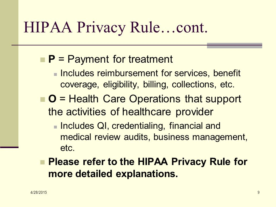4/28/2015 9 HIPAA Privacy Rule…cont.
