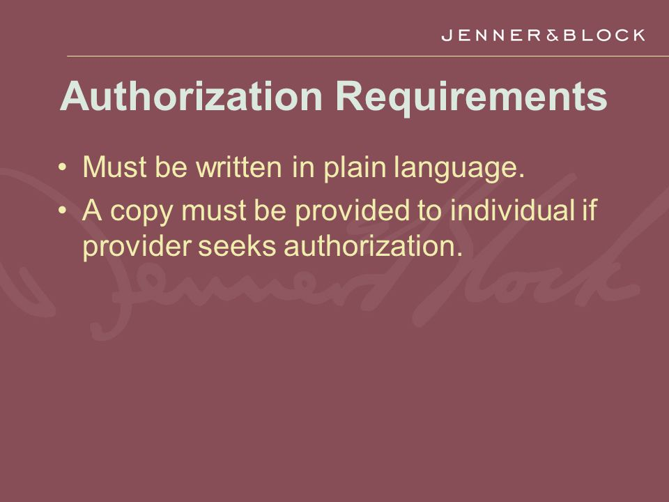 Authorization Requirements Must be written in plain language.