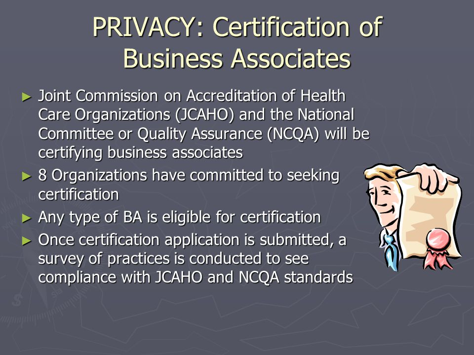 PRIVACY: Enforcement ► What We Know  CMPs only for Knowing Violations  CMPs can be reduced or waived  6 year statute of limitations on violations for CMP purposes  Due process issues exist in current rule ► What We Don't Know  Does a HIPAA violation have an impact on compliance with Medicare Conditions of Participation.