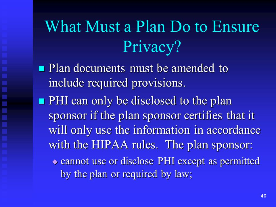 40 What Must a Plan Do to Ensure Privacy.