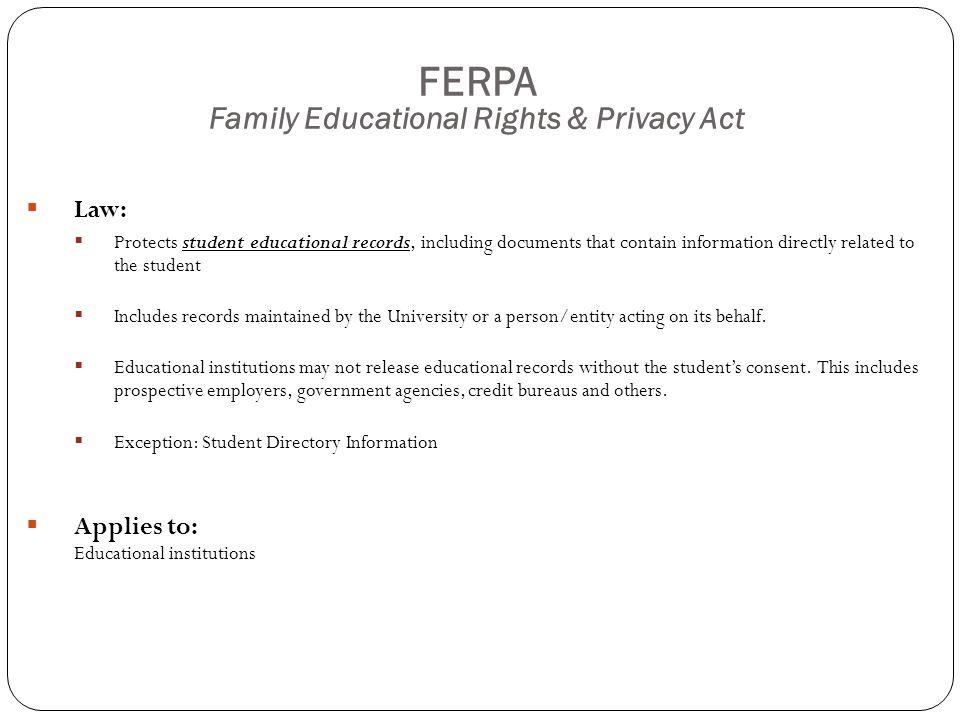 References  HHS Website:  HIPAA  FTC Website:  GLB  FACTA Disposal Rule  CAN-SPAM  DOE Website:  FERPA  UW Websites  Privacy Law.Net