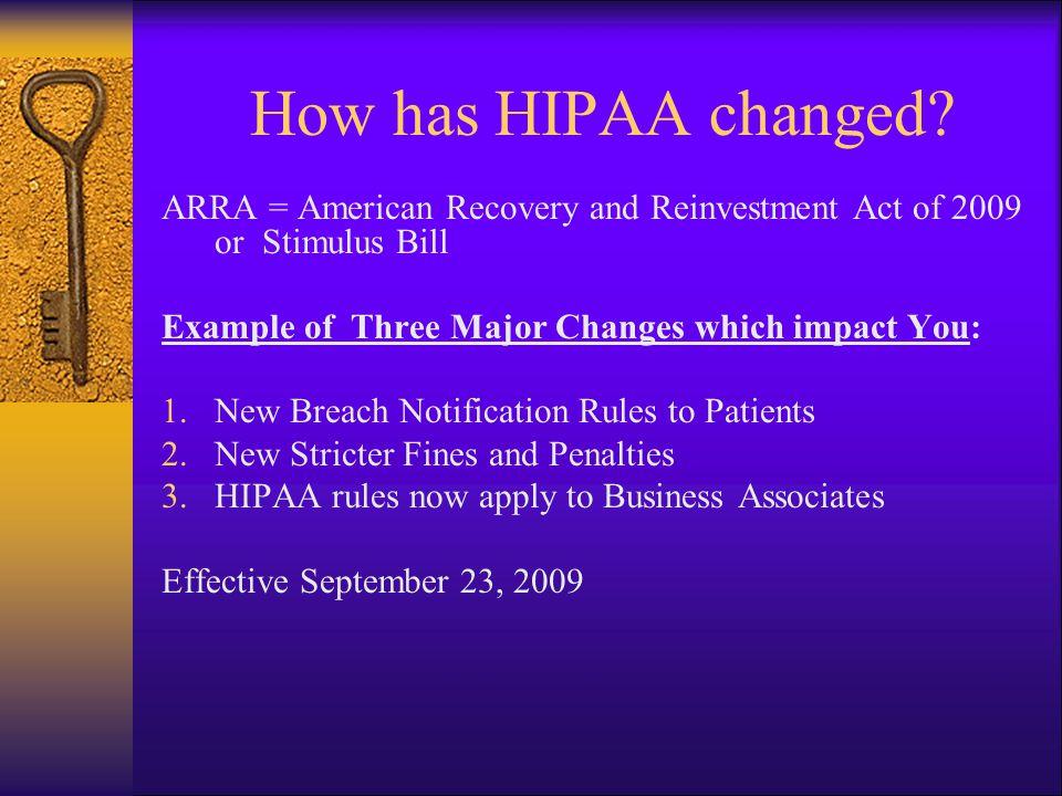 How has HIPAA changed.