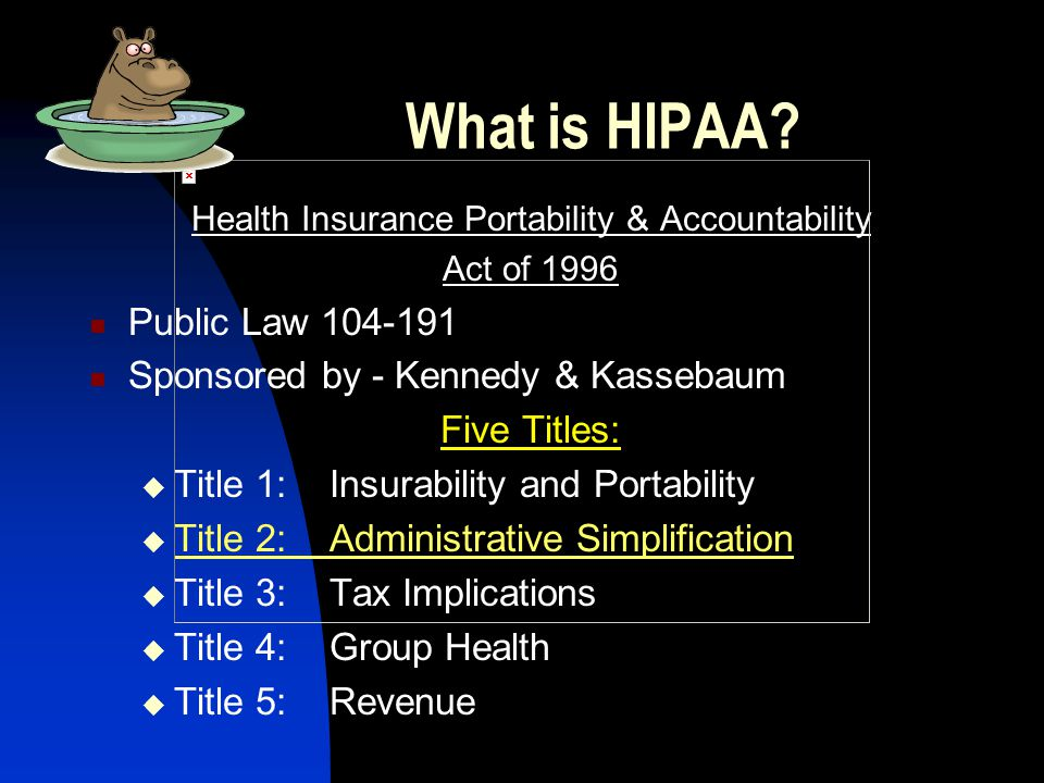 What is the purpose of HIPAA .