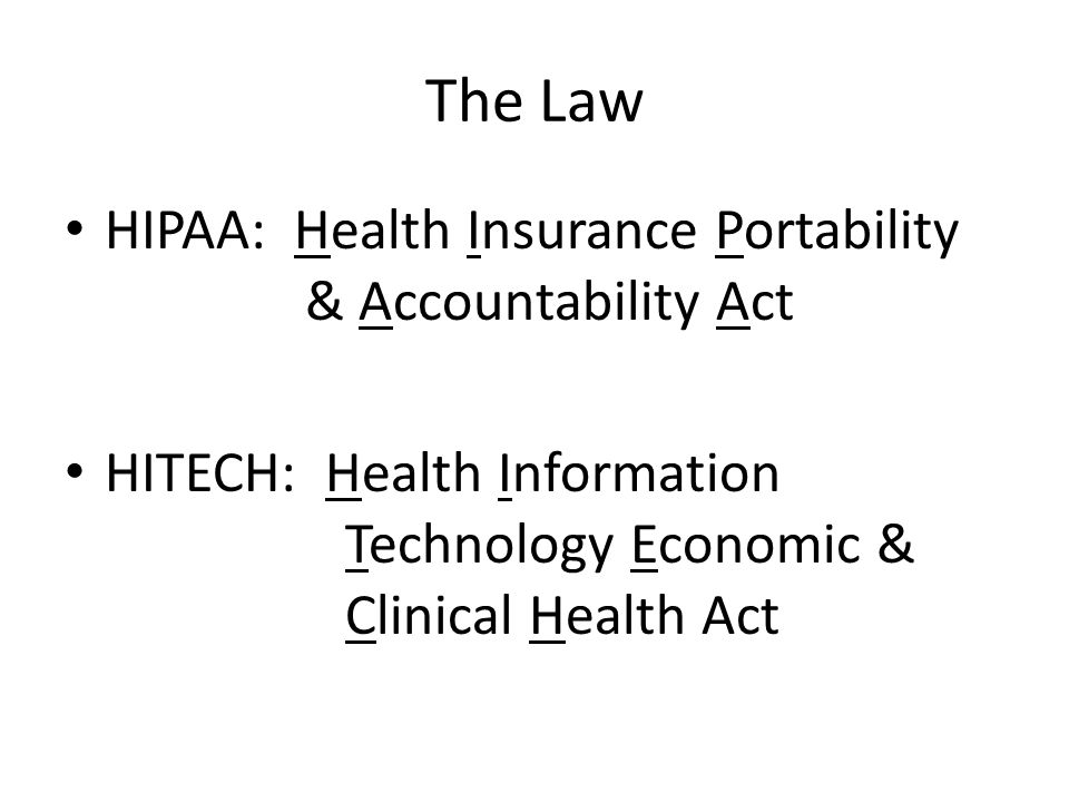 HIPAA is Eleven Parts And what were you doing on July 30, 2004?