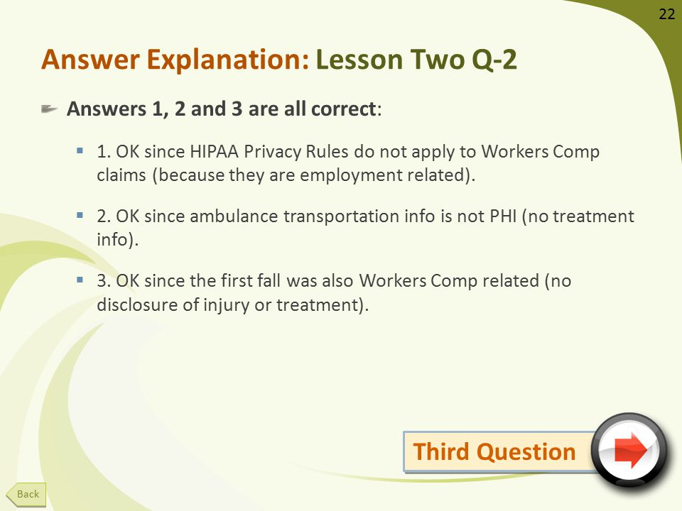 Answer Explanation: Lesson Two Q-2 Answers 1, 2 and 3 are all correct:  1.