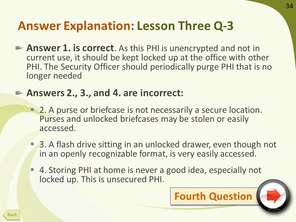 Answer Explanation: Lesson Three Q-3 Answer 1. is correct.
