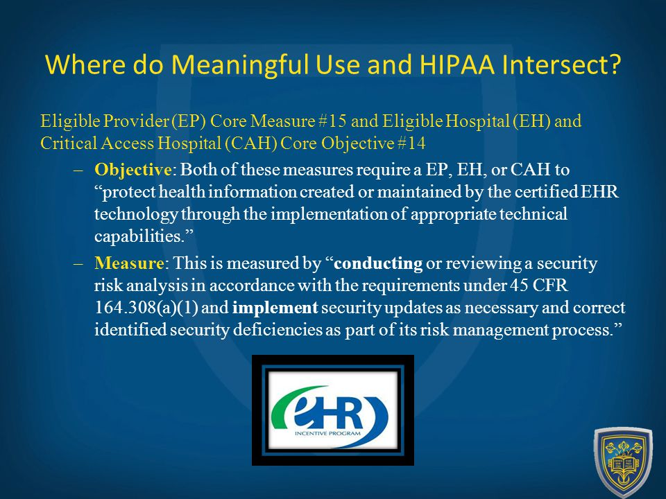 Where do Meaningful Use and HIPAA Intersect.