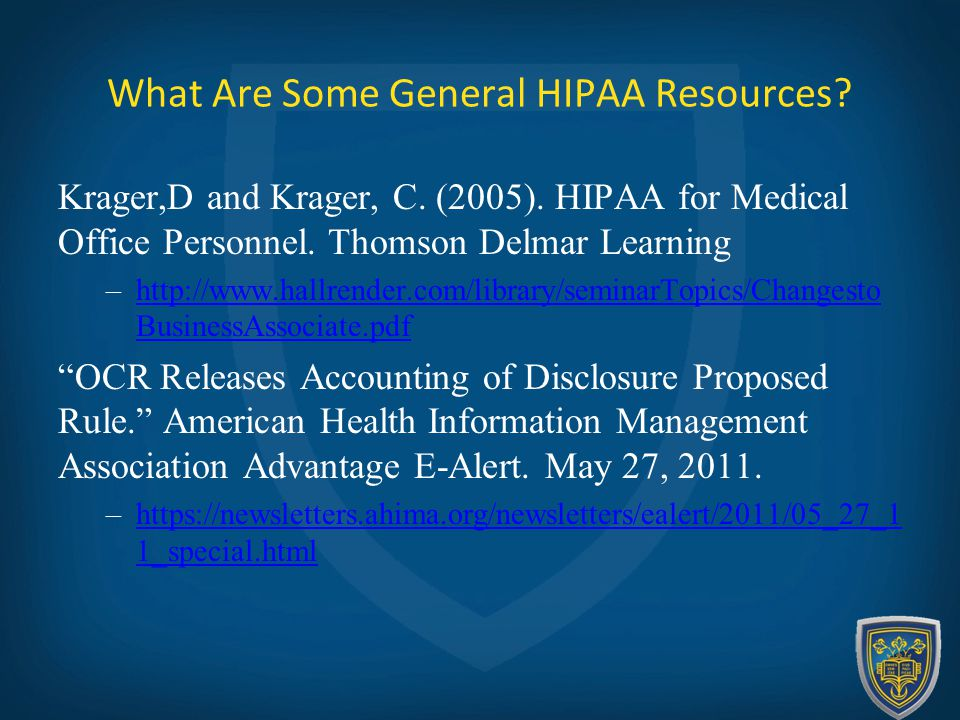 What Are Some General HIPAA Resources. Krager,D and Krager, C.