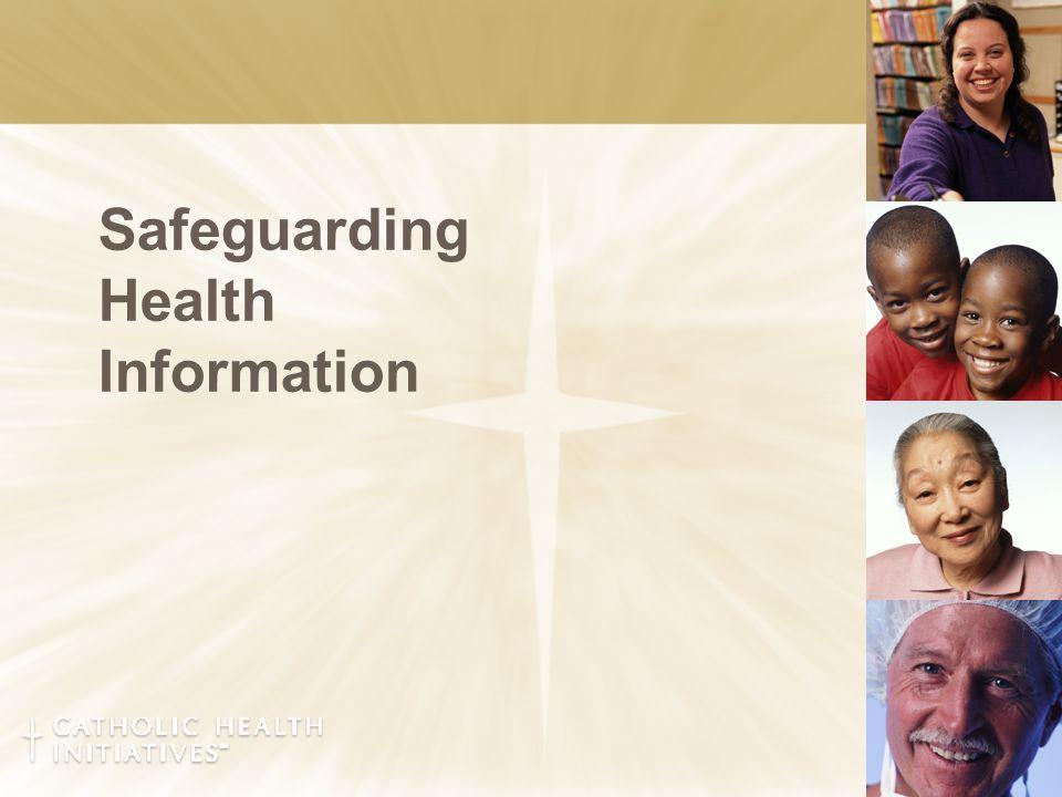 Safeguarding Health Information