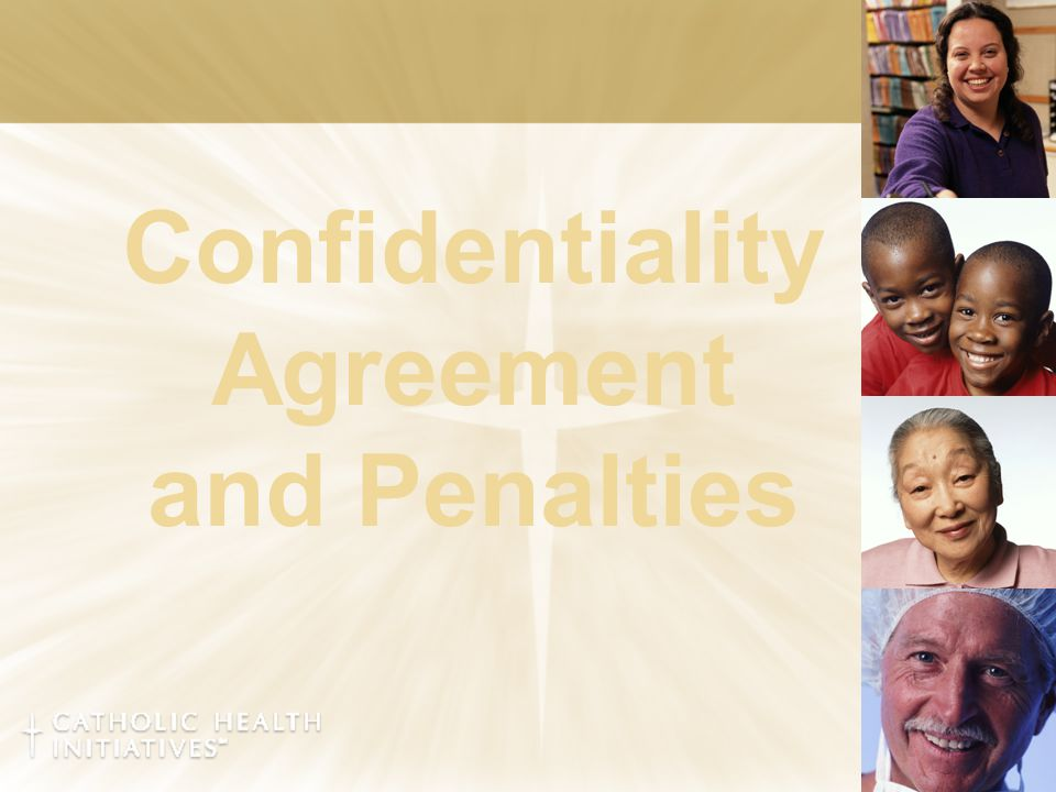 Confidentiality Agreement and Penalties
