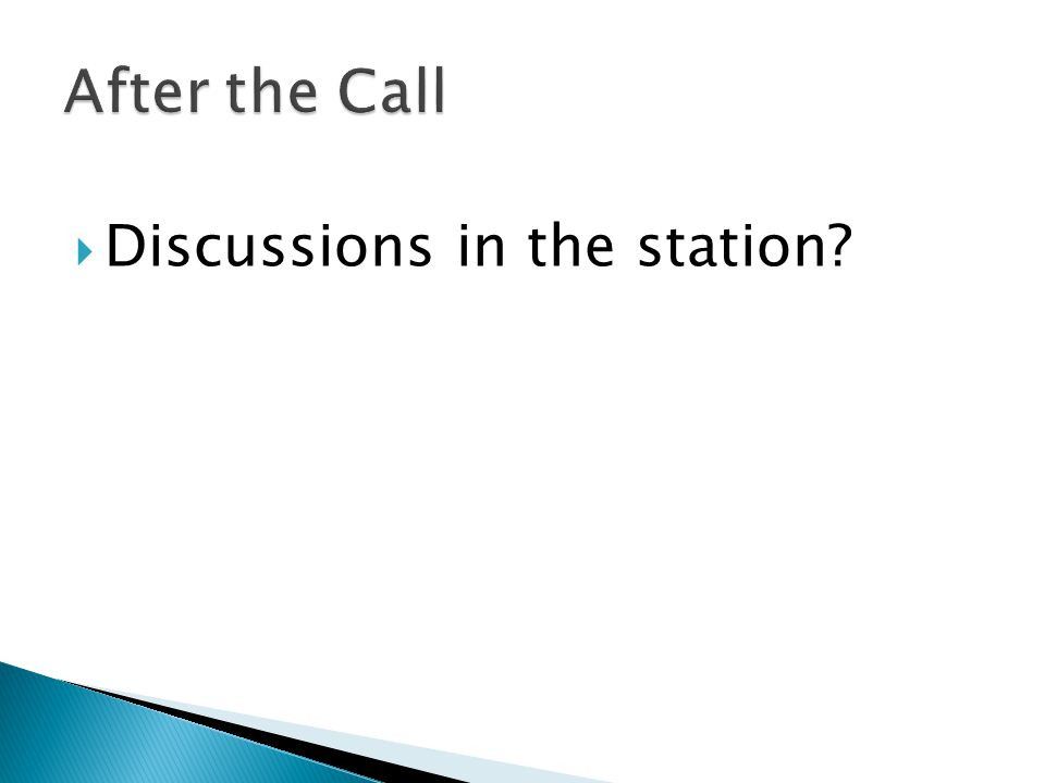  Discussions in the station?