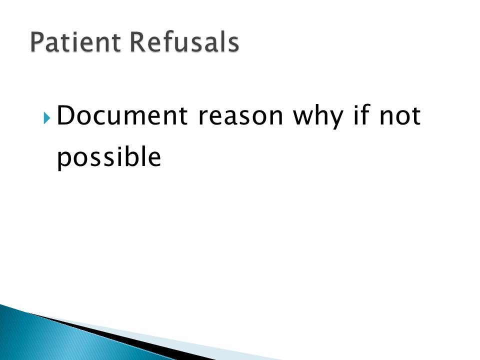  Document reason why if not possible
