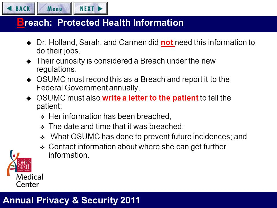 Annual Privacy & Security 2011 B reach: Protected Health Information  Dr.