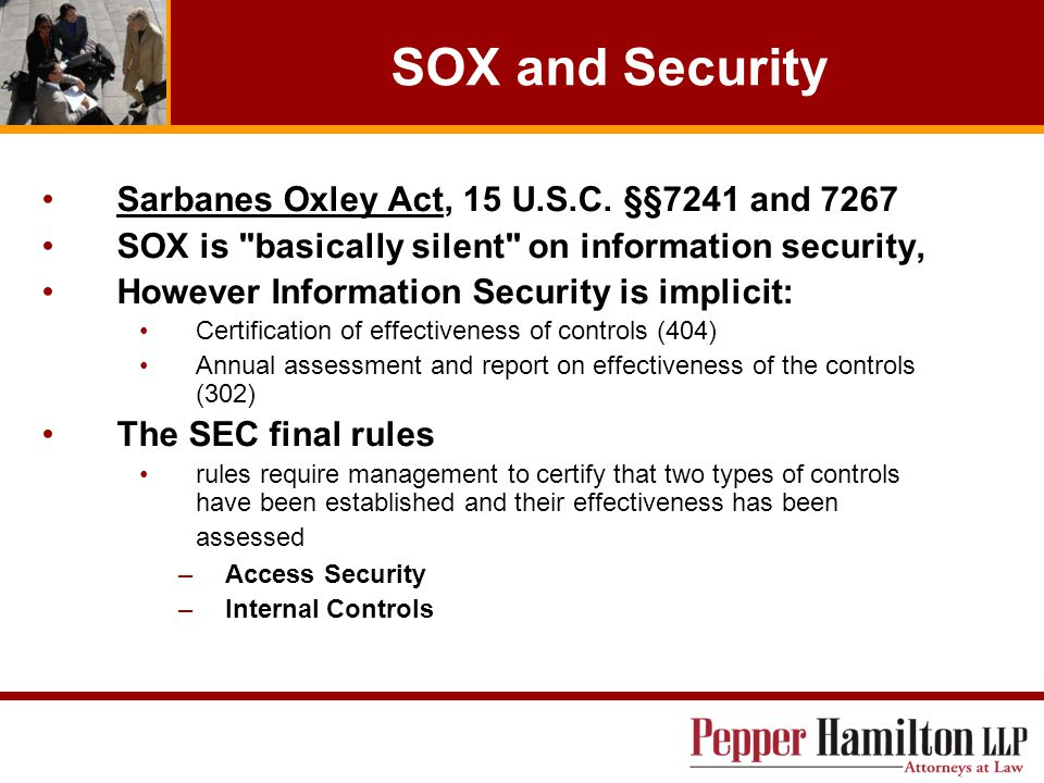 SOX and Security Sarbanes Oxley Act, 15 U.S.C.