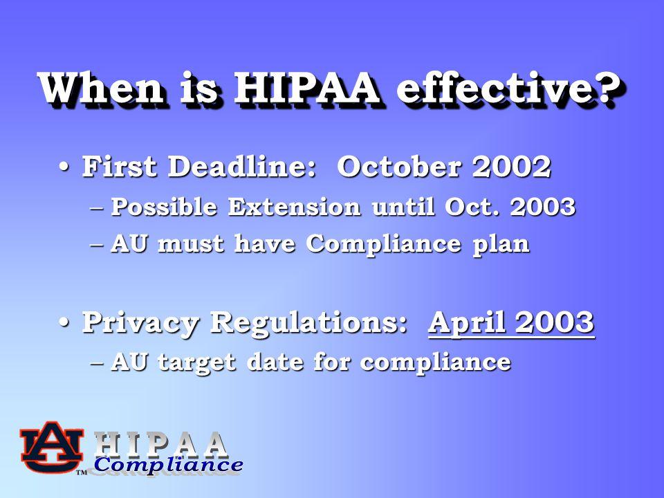 When is HIPAA effective.