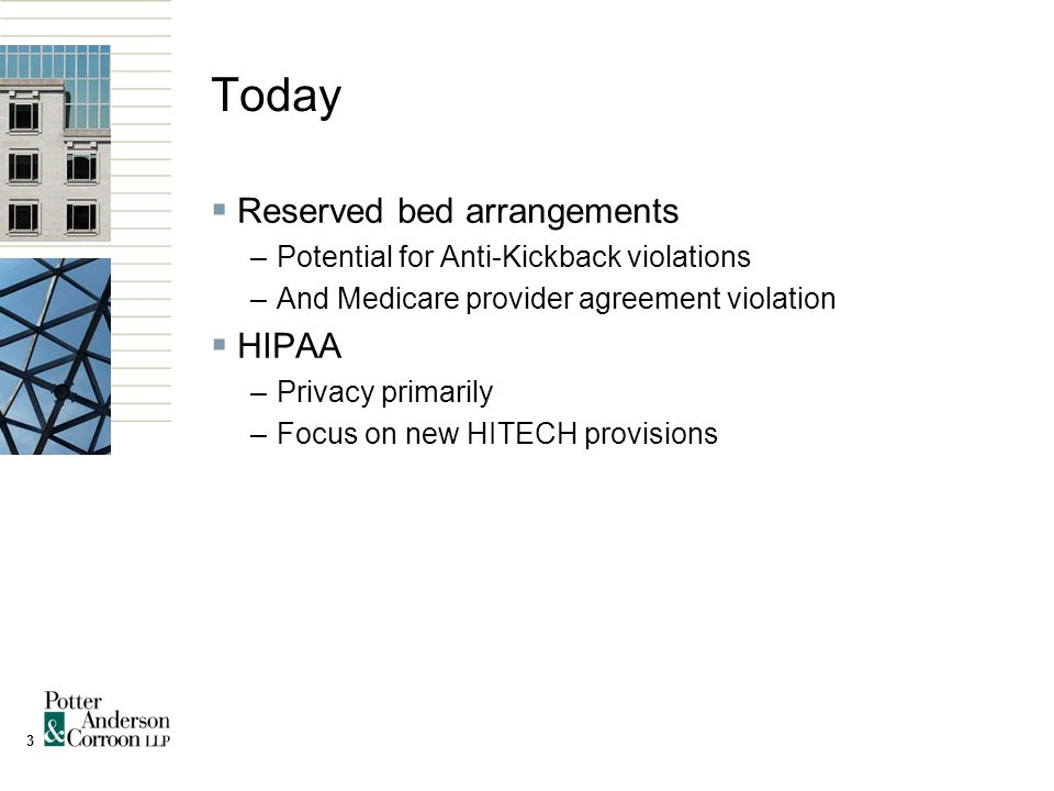 4 Reserved Bed Arrangements  Payments or items of in-kind exchange to reserve beds for hospital patients –Especially with higher acuity residents –Or in areas with limited SNF beds  OIG Supplemental Guidance identifies this as potential risk area under federal Anti-Kickback statute  No items of value in exchange for referrals of federal program health care business
