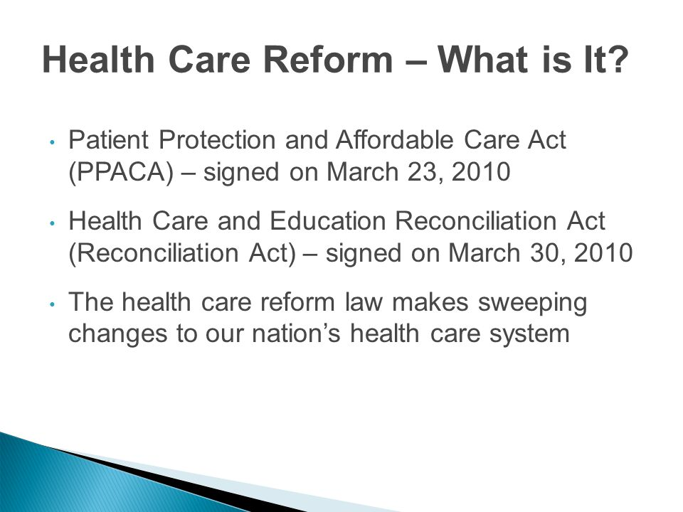 Health Care Reform – What is It.