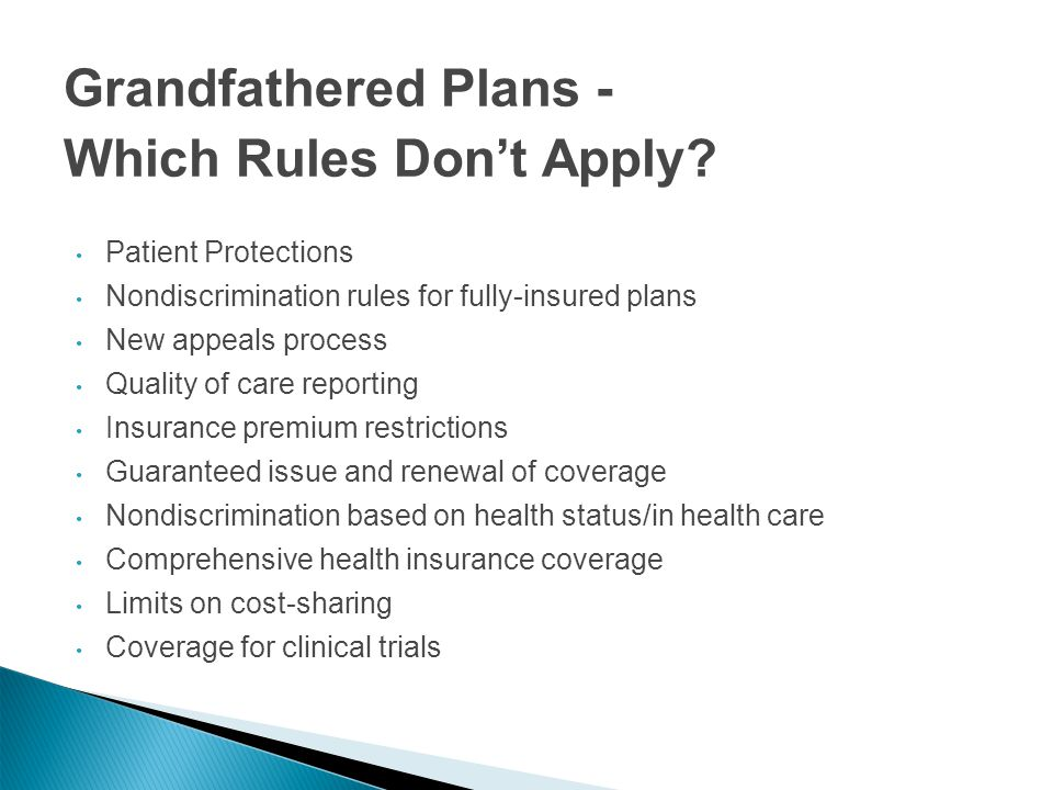 Grandfathered Plans - Which Rules Don't Apply.