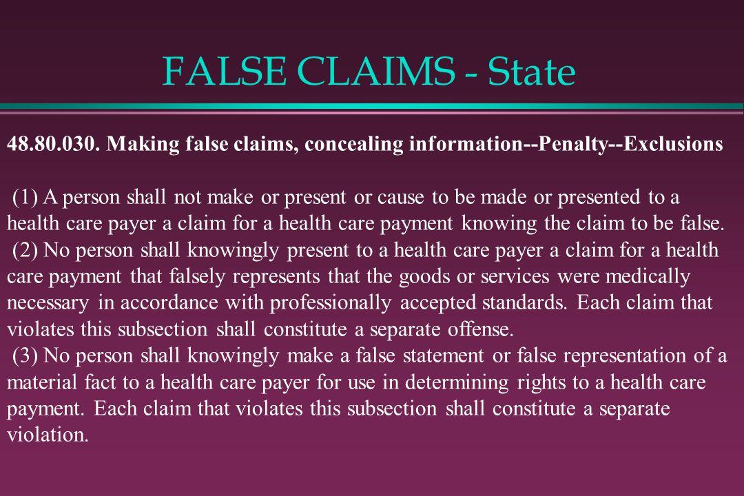 FALSE CLAIMS - State 48.80.030.