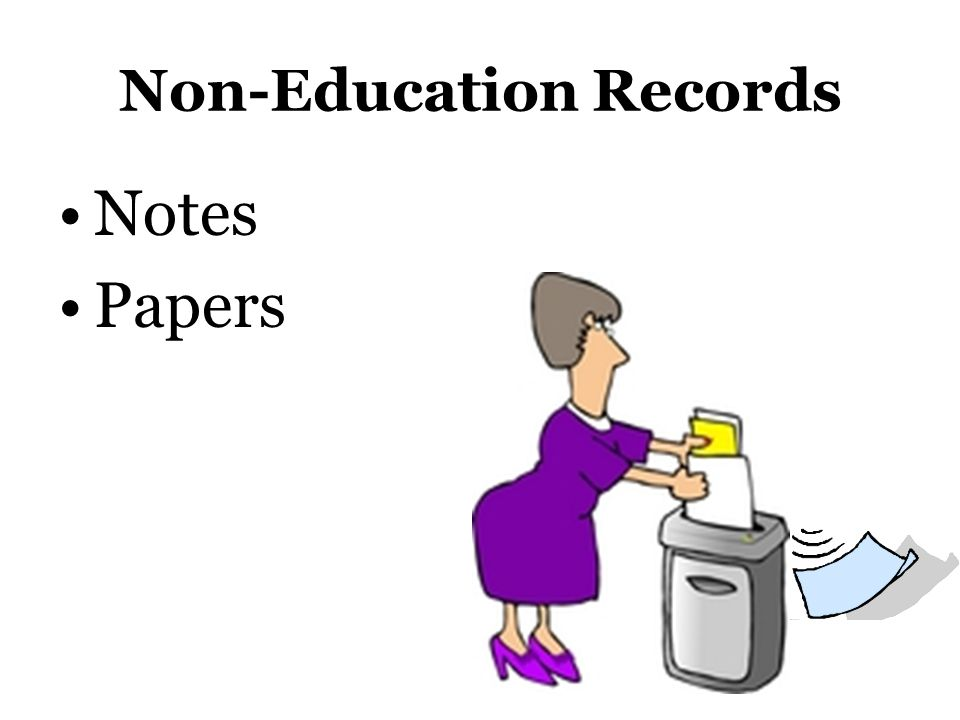Non-Education Records Notes Papers
