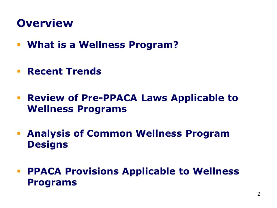 HIPAA: Standard-Based Wellness Programs  Each standard-based wellness program offered must meet these five requirements independently of any other program offered.