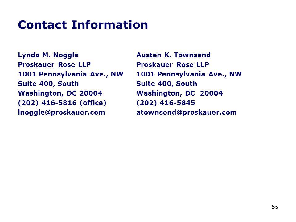 Contact Information Lynda M. NoggleAusten K. TownsendProskauer Rose LLP1001 Pennsylvania Ave., NWSuite 400, South Washington, DC 20004Washington, DC 2