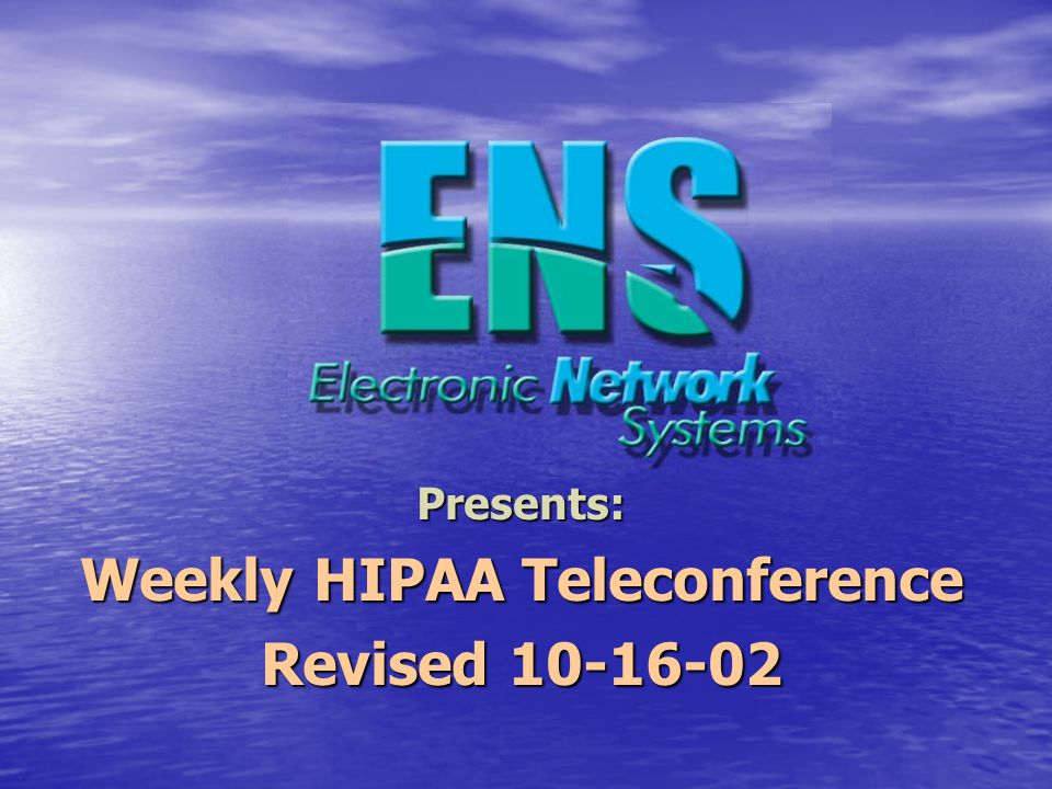 ENS Mission: To educate our valued customers and facilitate all HIPAA-defined transactions between provider and payers.
