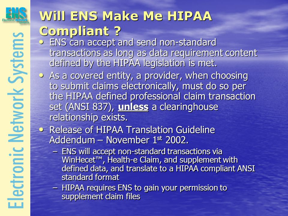 Will ENS Make Me HIPAA Compliant .