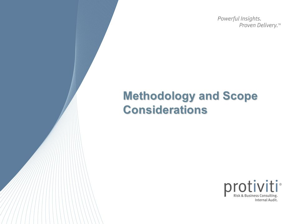 Methodology and Scope Considerations