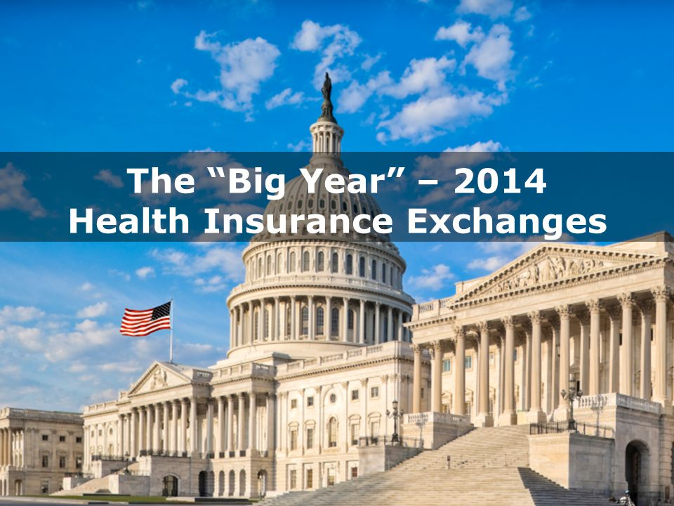 The Big Year – 2014 Health Insurance Exchanges