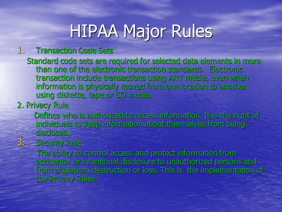 HIPAA Major Rules 1.