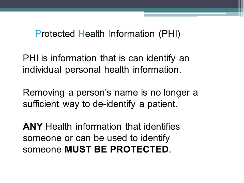 Why HIPAA.Health information continues to grow and become more sophisticated.
