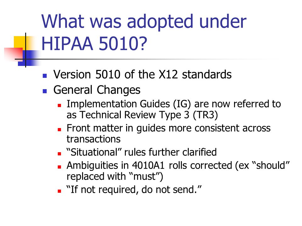 What was adopted under HIPAA 5010.