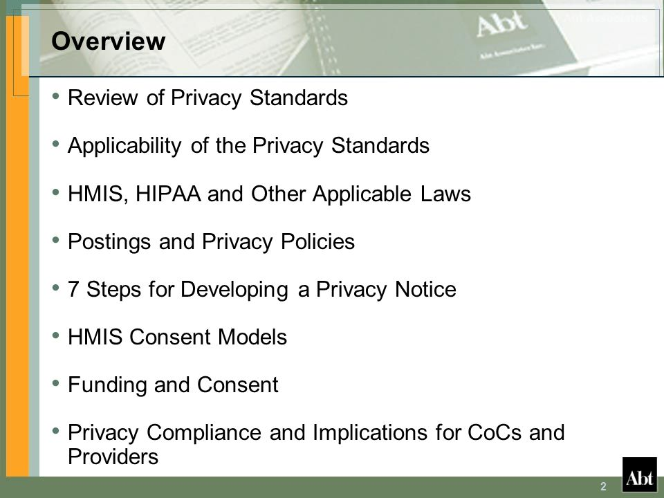 3 Privacy Standards Framework Defines two tiers of privacy: – Required baseline standards; and – Additional recommended protocols.