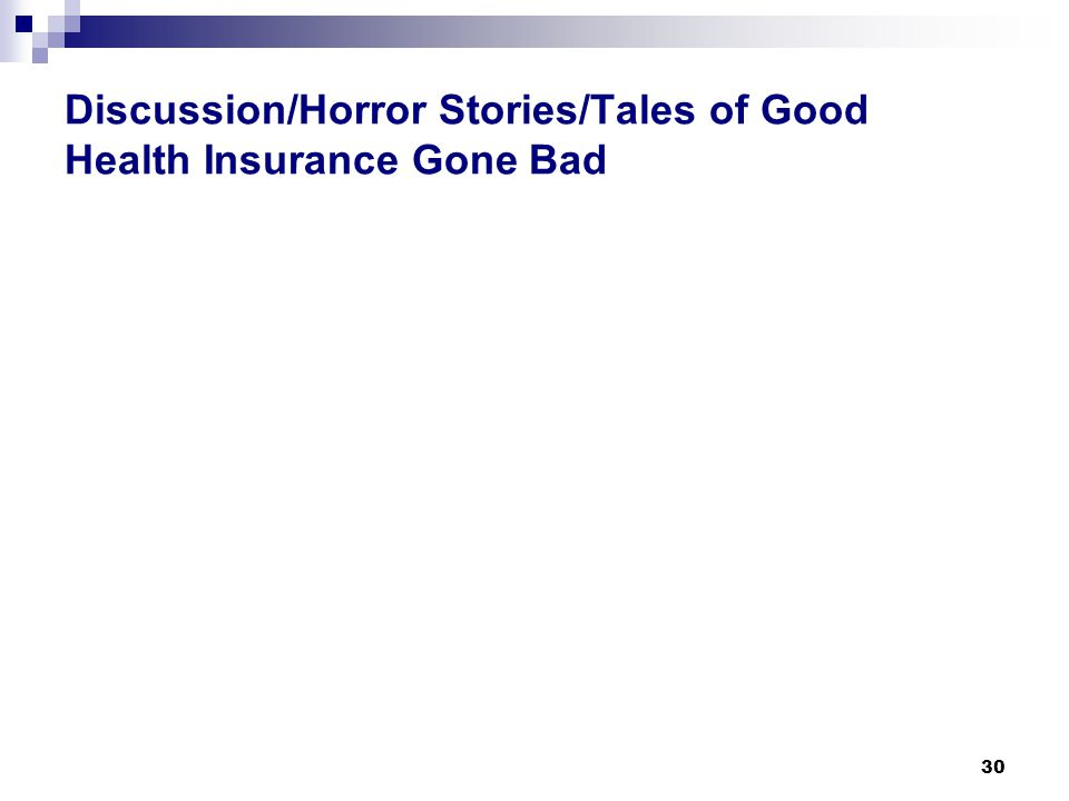 Discussion/Horror Stories/Tales of Good Health Insurance Gone Bad 30