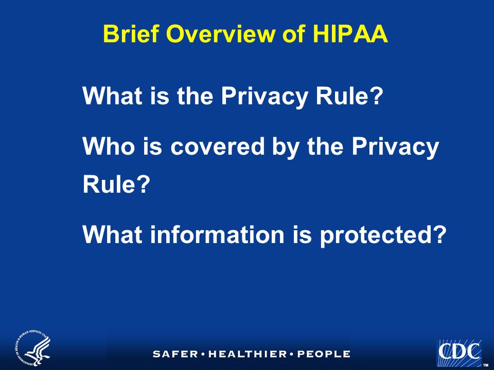 TM What is the Privacy Rule.