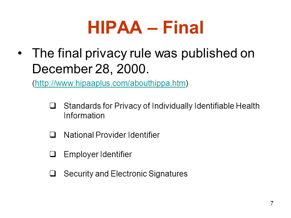 8 HIPAA – Final (2) Standards for Privacy of Individually Identifiable Health Information …..