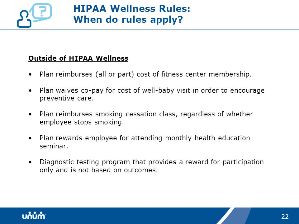22 HIPAA Wellness Rules: When do rules apply.