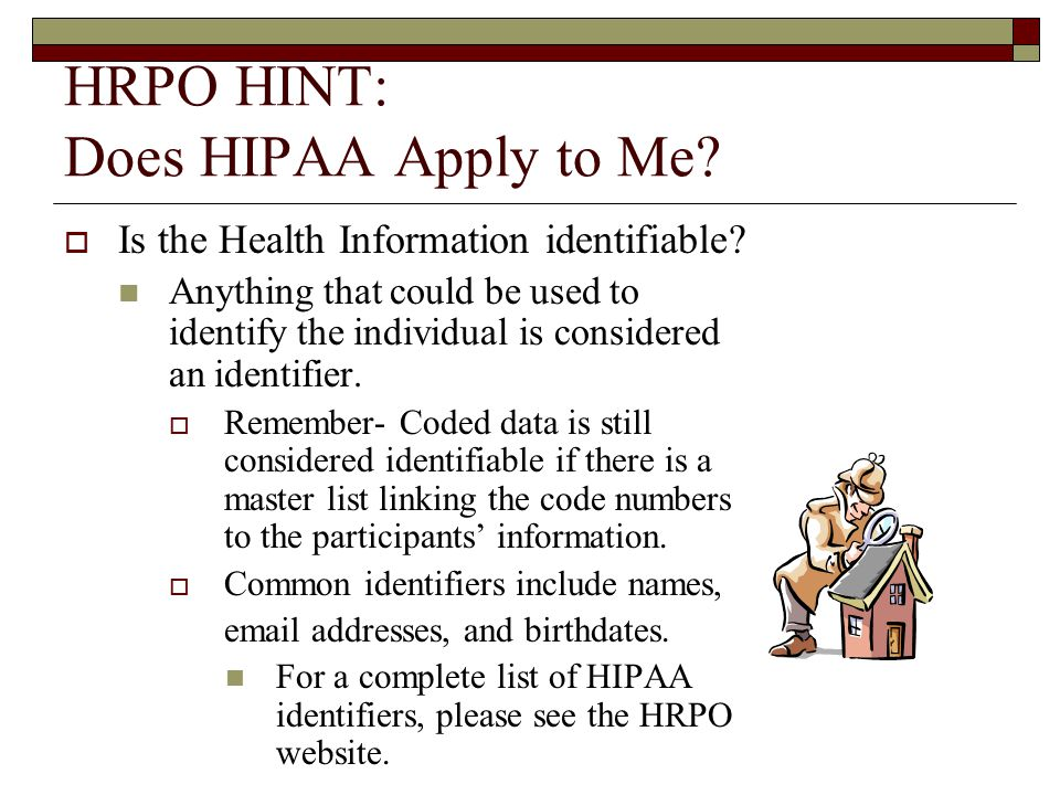 HRPO HINT: Does HIPAA Apply to Me.