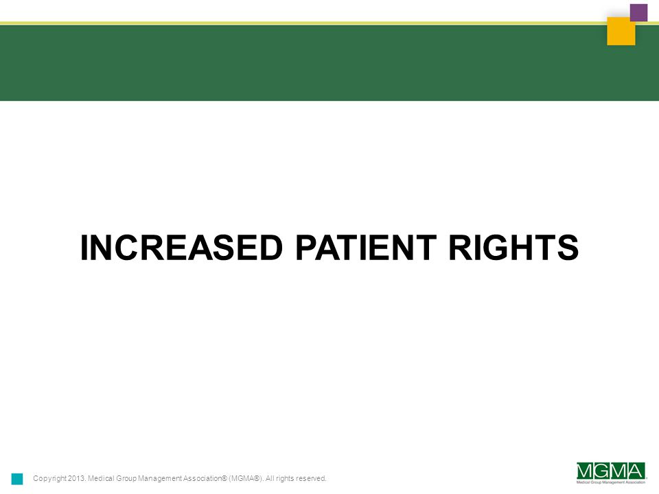 Copyright 2013.Medical Group Management Association® (MGMA®).