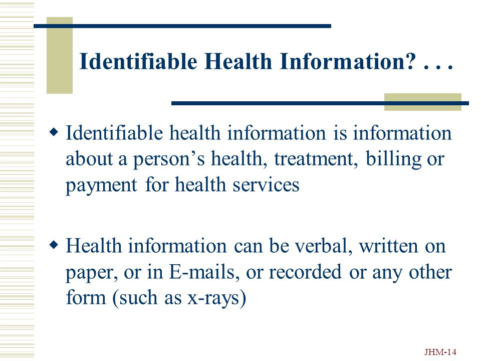 JHM-13 More Patient Privacy Rights....  The right to ask that their medical record be amended  The right to ask for restrictions in the use of their