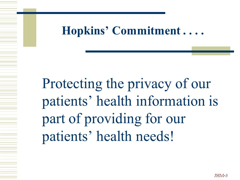 """JHM-2 HIPAA """"Light"""" Privacy & Confidentiality of Patient Information Guidelines for All Employees/Staff"""