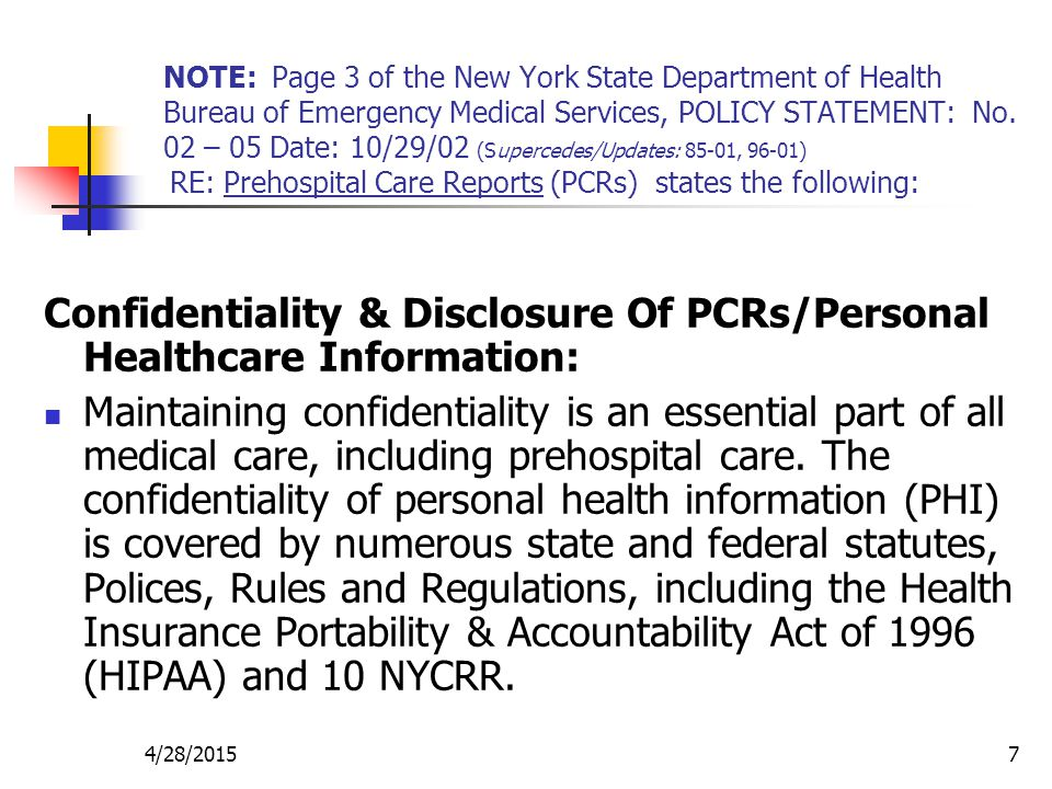 4/28/20157 NOTE: Page 3 of the New York State Department of Health Bureau of Emergency Medical Services, POLICY STATEMENT: No. 02 – 05 Date: 10/29/02