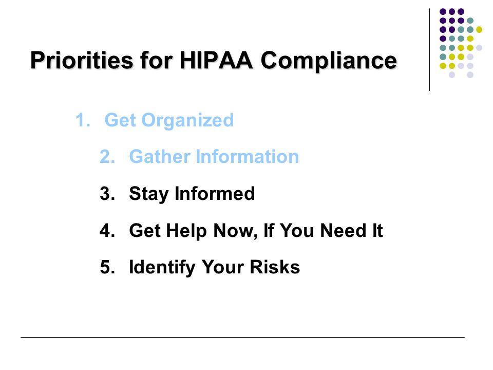 (continued) 6.Create HIPAA Accountability Teams 7.