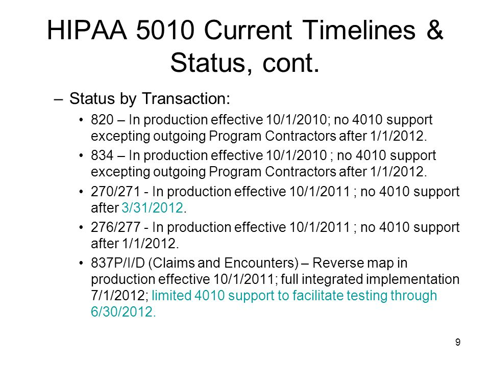 10 HIPAA 5010 Current Timelines & Status, cont.