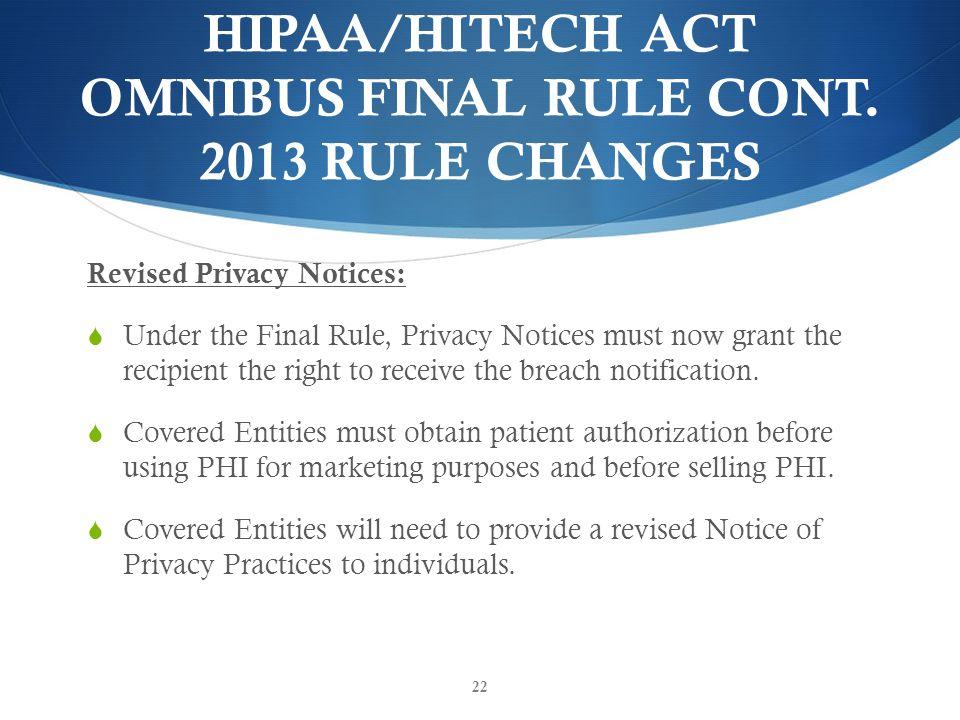 HIPAA/HITECH ACT OMNIBUS FINAL RULE CONT.