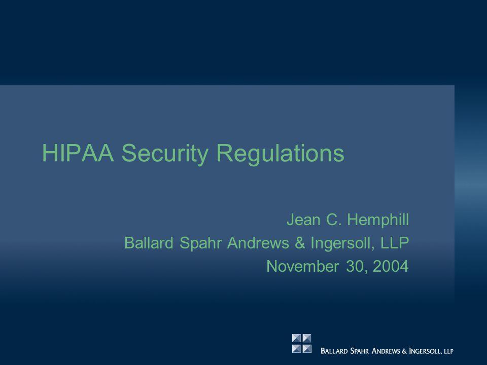 HIPAA Security Regulations Jean C.