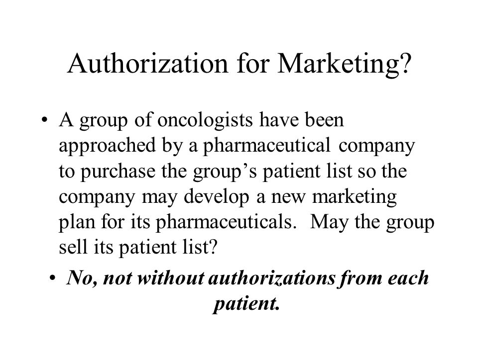 Authorization for Marketing.