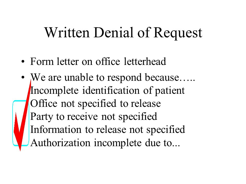 Written Denial of Request Form letter on office letterhead We are unable to respond because…..