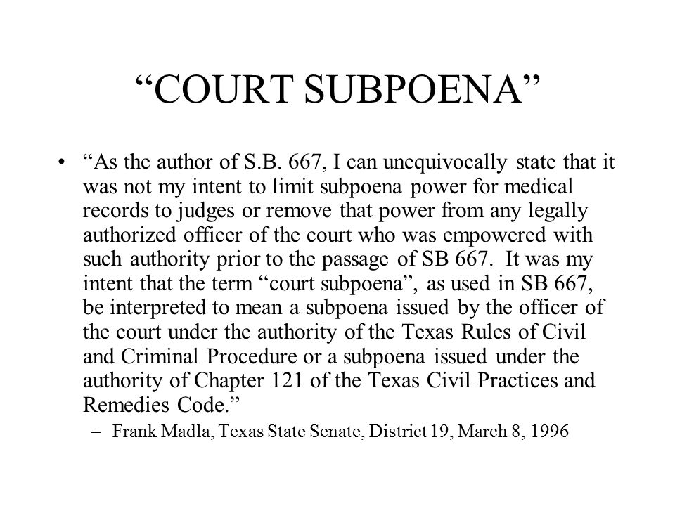 COURT SUBPOENA As the author of S.B.